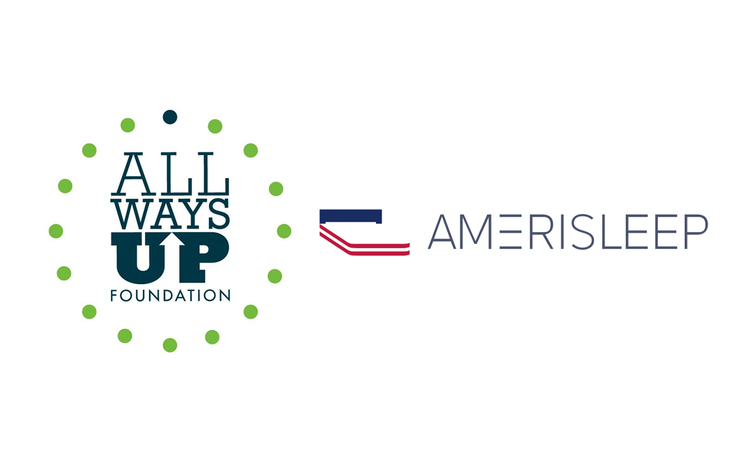 Special Thanks to Amerisleep & All Ways Up Foundation