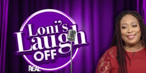 Loni's Laugh Off
