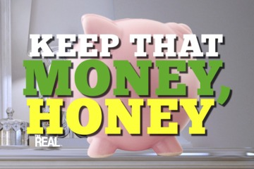 Keep That Money, Honey, Monday!