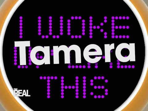 REAL Teaser: Tamera's I Woke Up Like This