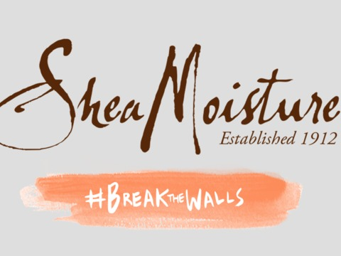 Let's #BreakTheWalls with SheaMoisture