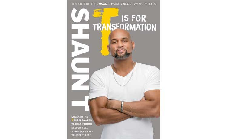 'T Is for Transformation' – Shaun T's Book Giveaway