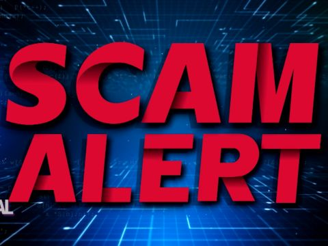 Watch Out for These SCAMS!