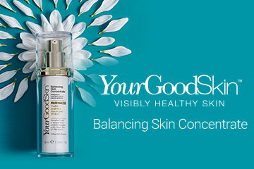 Radiant, Healthy Skin with YourGoodSkin Balancing Skin Concentrate!