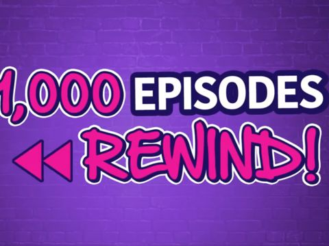 Our FULL 1,000 Episode Rewind and Celebrity Shout-Outs!