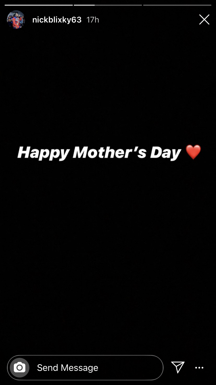 Nick Blixky's Mother's Day message