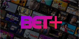 Stream Black Culture Anytime Anywhere with BET+