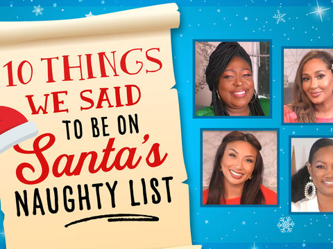 10 Things We Said To Be On Santa's Naughty List
